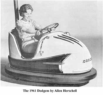 The 1961 Dodgem by Allen Herschell